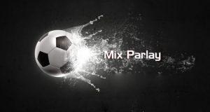 Pasaran Mix Parlay - Tips Cara Menang Judi Bola Mix Parlay
